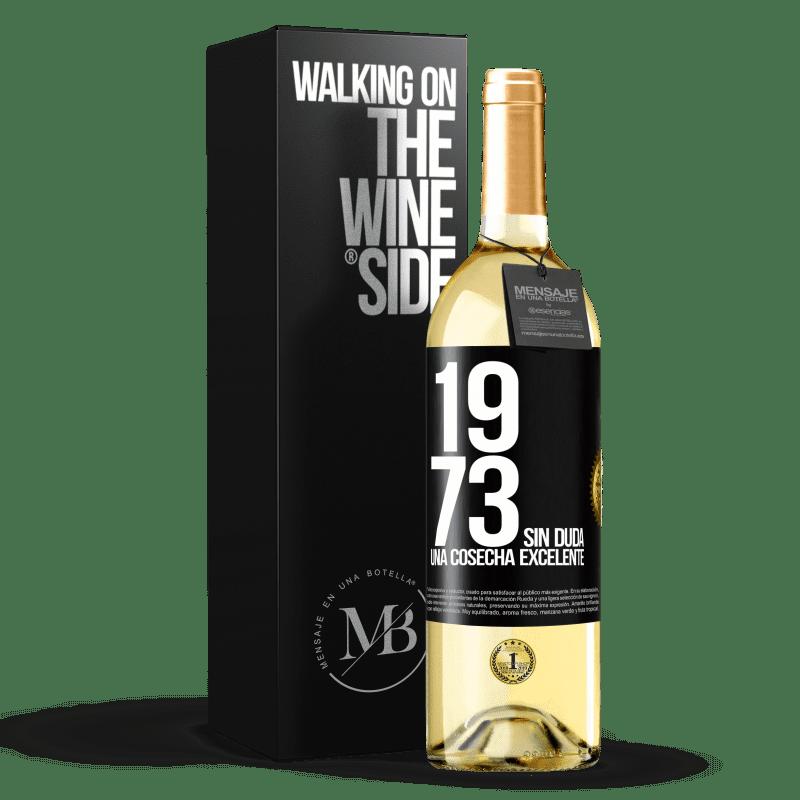 24,95 € Envío gratis   Vino Blanco Edición WHITE 1973. Sin duda, una cosecha excelente Etiqueta Negra. Etiqueta personalizable Vino joven Cosecha 2020 Verdejo