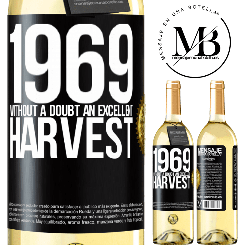 24,95 € Free Shipping   White Wine WHITE Edition 1969. Without a doubt, an excellent harvest Black Label. Customizable label Young wine Harvest 2020 Verdejo