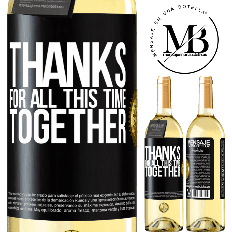 24,95 € Free Shipping   White Wine WHITE Edition Thanks for all this time together Black Label. Customizable label Young wine Harvest 2020 Verdejo