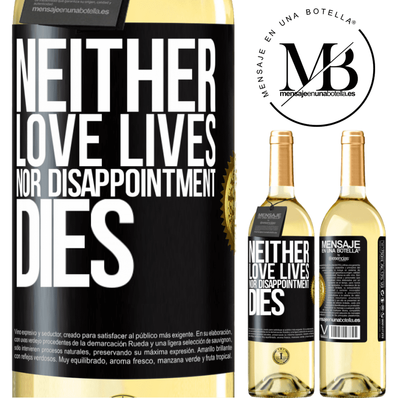 24,95 € Free Shipping | White Wine WHITE Edition Neither love lives, nor disappointment dies Black Label. Customizable label Young wine Harvest 2020 Verdejo