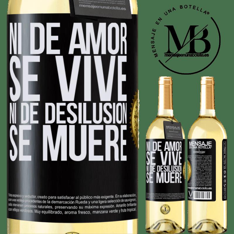 24,95 € Envío gratis   Vino Blanco Edición WHITE Ni de amor se vive, ni de desilusión se muere Etiqueta Negra. Etiqueta personalizable Vino joven Cosecha 2020 Verdejo