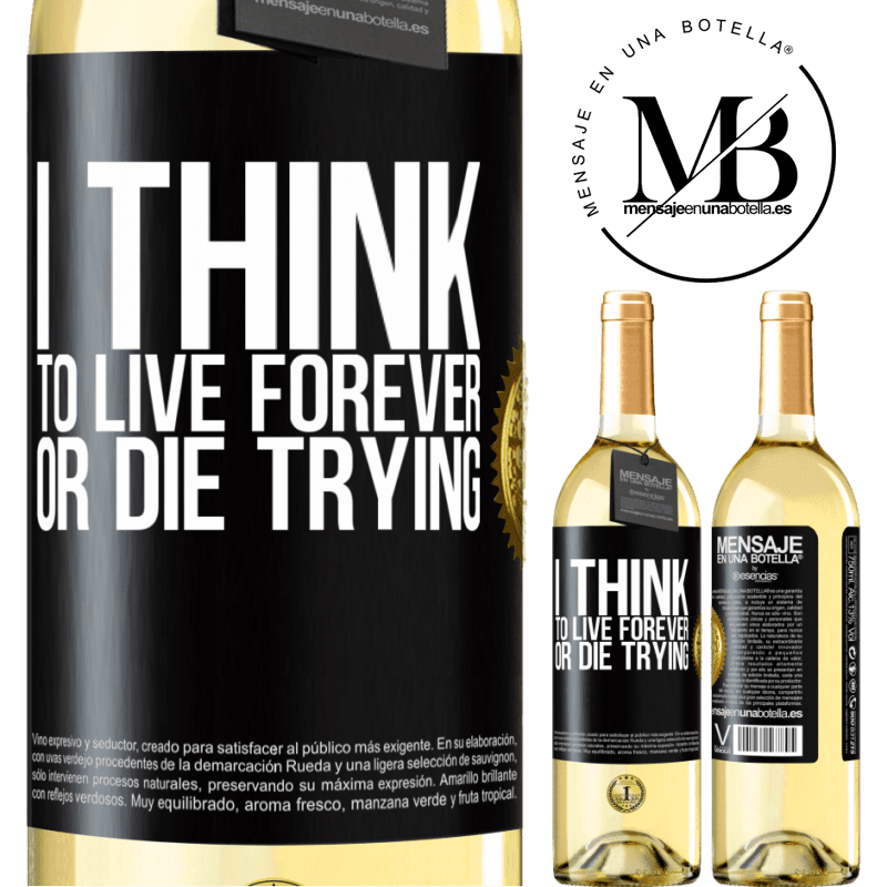24,95 € Free Shipping | White Wine WHITE Edition I think to live forever, or die trying Black Label. Customizable label Young wine Harvest 2020 Verdejo