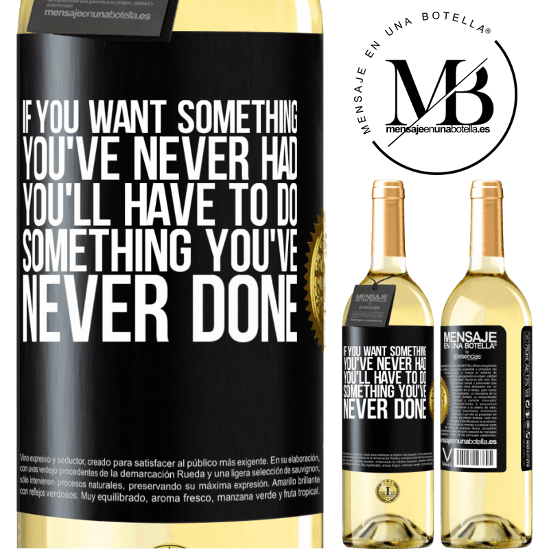 24,95 € Free Shipping   White Wine WHITE Edition If you want something you've never had, you'll have to do something you've never done Black Label. Customizable label Young wine Harvest 2020 Verdejo