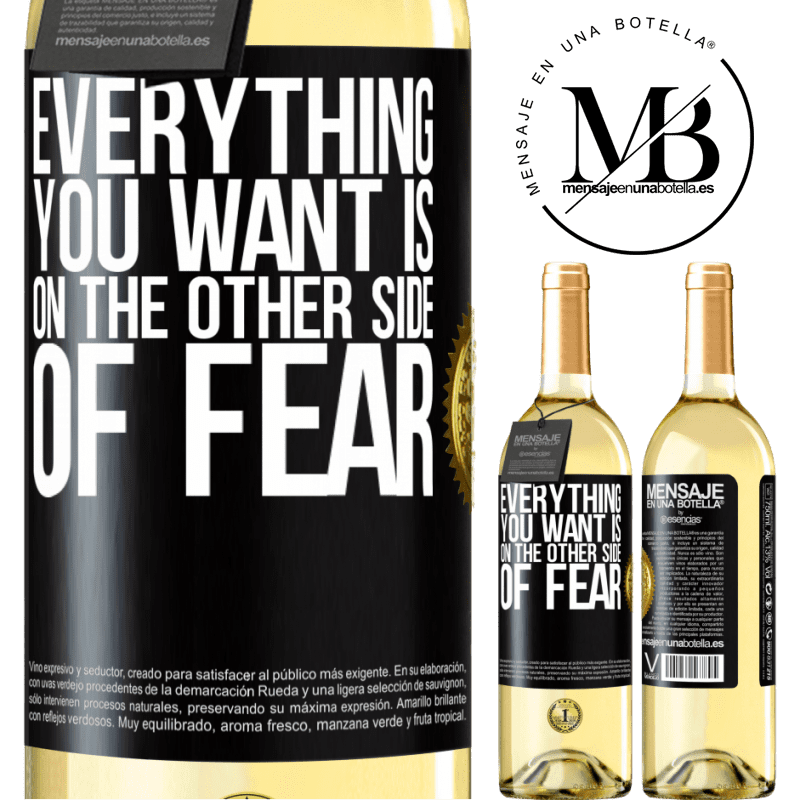 24,95 € Free Shipping | White Wine WHITE Edition Everything you want is on the other side of fear Black Label. Customizable label Young wine Harvest 2020 Verdejo