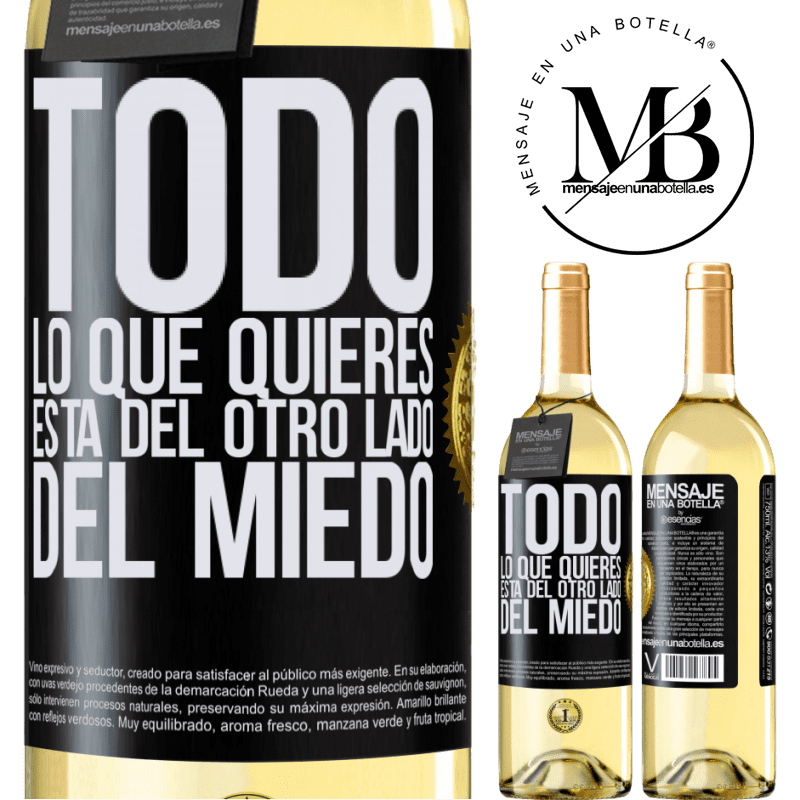 24,95 € Envío gratis | Vino Blanco Edición WHITE Todo lo que quieres está del otro lado del miedo Etiqueta Negra. Etiqueta personalizable Vino joven Cosecha 2020 Verdejo
