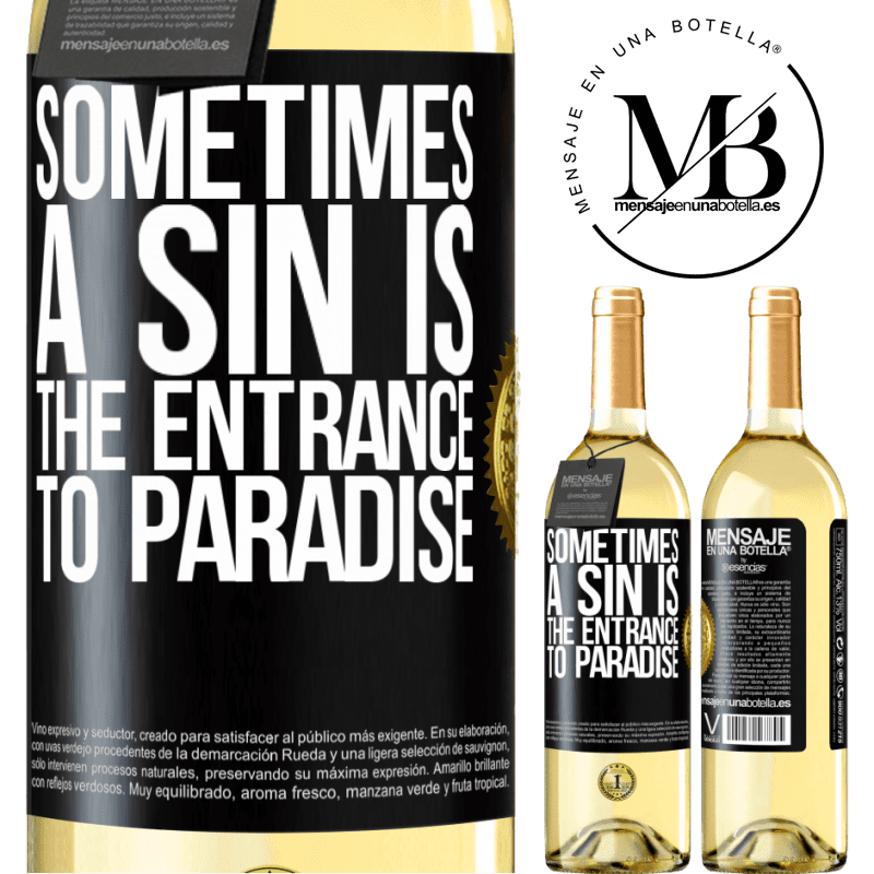 24,95 € Free Shipping | White Wine WHITE Edition Sometimes a sin is the entrance to paradise Black Label. Customizable label Young wine Harvest 2020 Verdejo