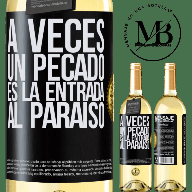 24,95 € Envío gratis   Vino Blanco Edición WHITE A veces un pecado es la entrada al paraíso Etiqueta Negra. Etiqueta personalizable Vino joven Cosecha 2020 Verdejo