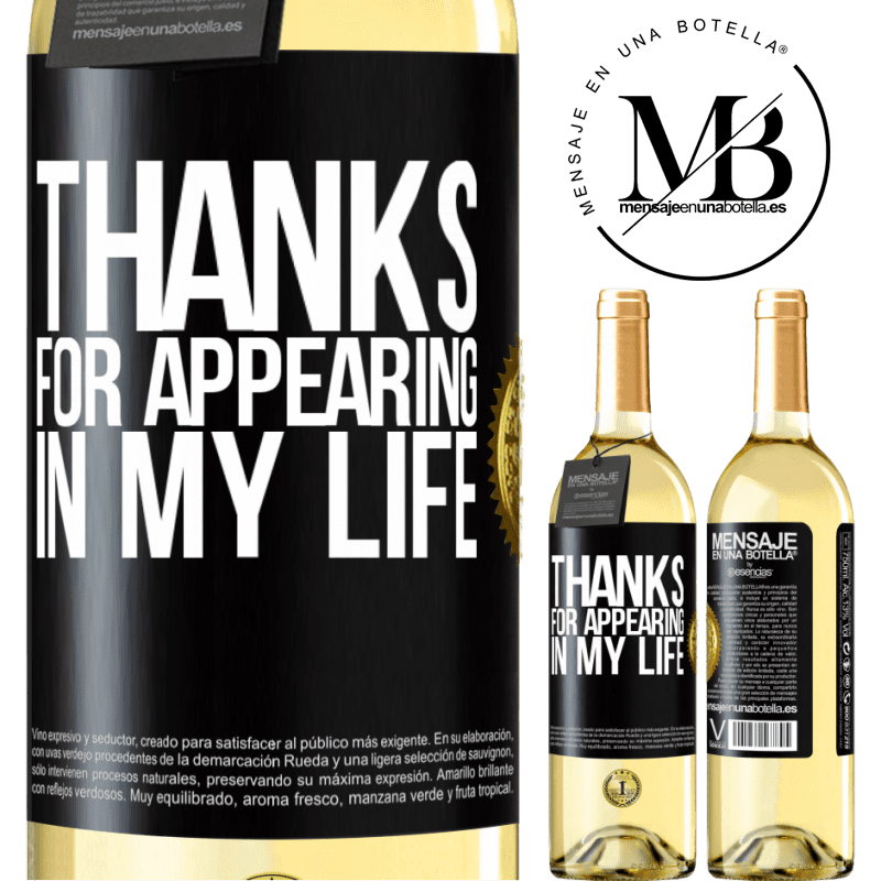 24,95 € Free Shipping   White Wine WHITE Edition Thanks for appearing in my life Black Label. Customizable label Young wine Harvest 2020 Verdejo