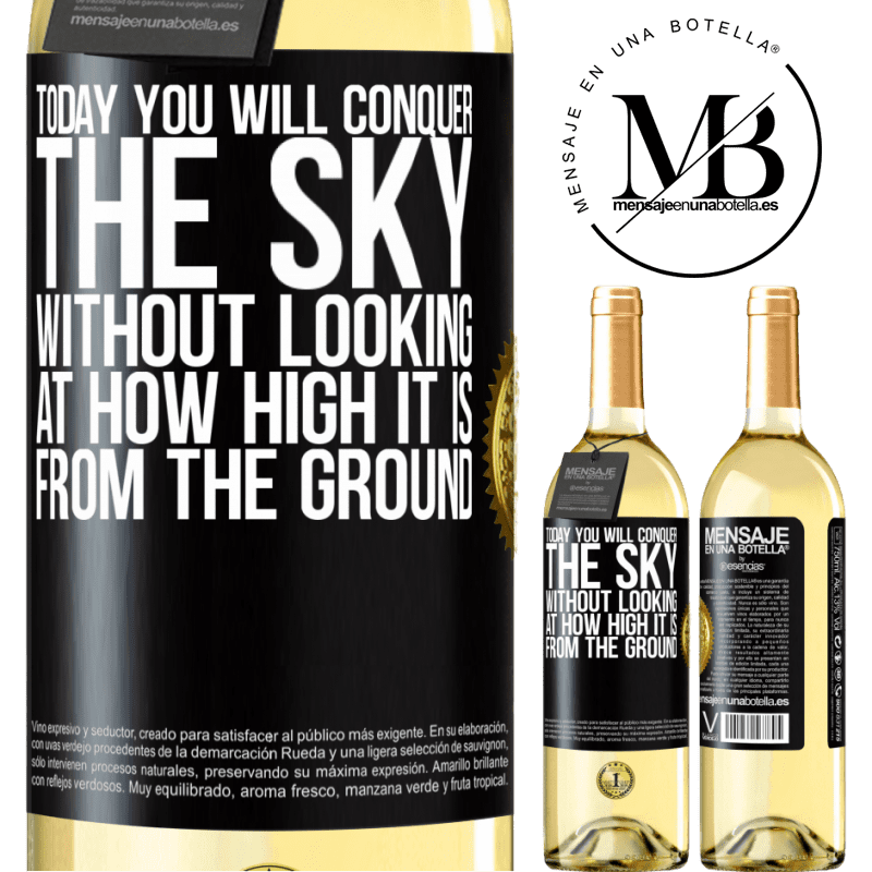 24,95 € Free Shipping   White Wine WHITE Edition Today you will conquer the sky, without looking at how high it is from the ground Black Label. Customizable label Young wine Harvest 2020 Verdejo