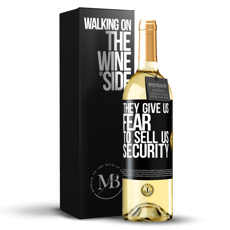 24,95 € Free Shipping | White Wine WHITE Edition They give us fear to sell us security Black Label. Customizable label Young wine Harvest 2020 Verdejo