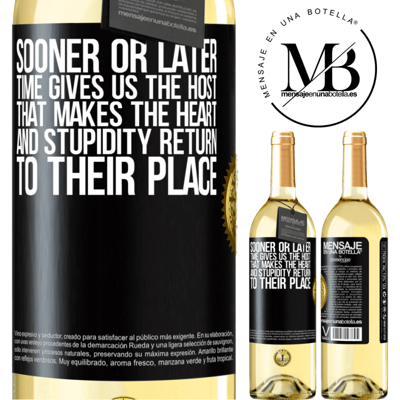 24,95 € Free Shipping | White Wine WHITE Edition Sooner or later time gives us the host that makes the heart and stupidity return to their place Black Label. Customizable label Young wine Harvest 2020 Verdejo
