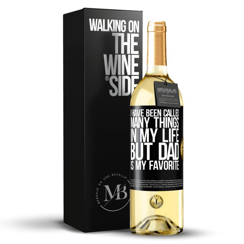 24,95 € Free Shipping | White Wine WHITE Edition I have been called many things in my life, but dad is my favorite Black Label. Customizable label Young wine Harvest 2020 Verdejo