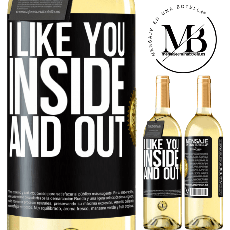 24,95 € Free Shipping   White Wine WHITE Edition I like you inside and out Black Label. Customizable label Young wine Harvest 2020 Verdejo