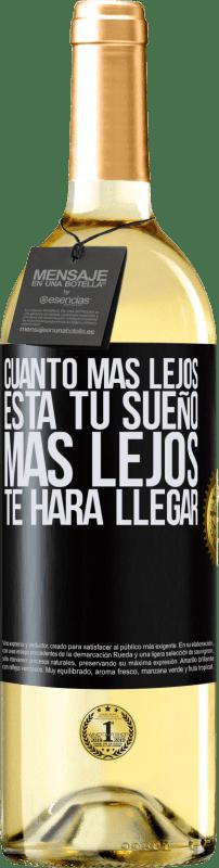 24,95 € Envío gratis | Vino Blanco Edición WHITE Cuanto más lejos está tu sueño, más lejos te hará llegar Etiqueta Negra. Etiqueta personalizable Vino joven Cosecha 2020 Verdejo