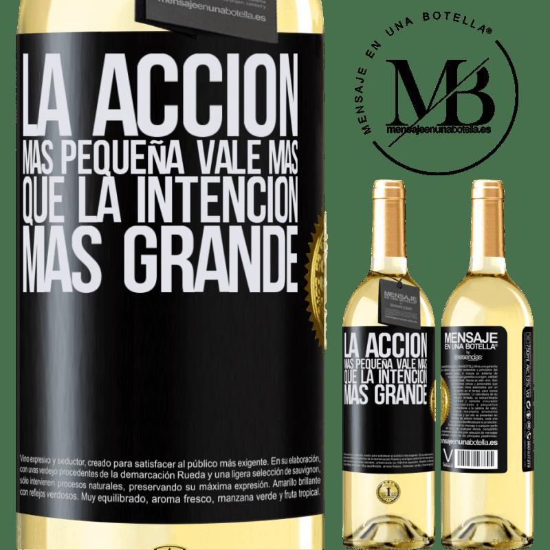 24,95 € Envoi gratuit | Vin blanc Édition WHITE La plus petite action vaut plus que la plus grande intention Étiquette Noire. Étiquette personnalisable Vin jeune Récolte 2020 Verdejo