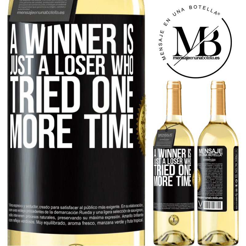 24,95 € Free Shipping   White Wine WHITE Edition A winner is just a loser who tried one more time Black Label. Customizable label Young wine Harvest 2020 Verdejo