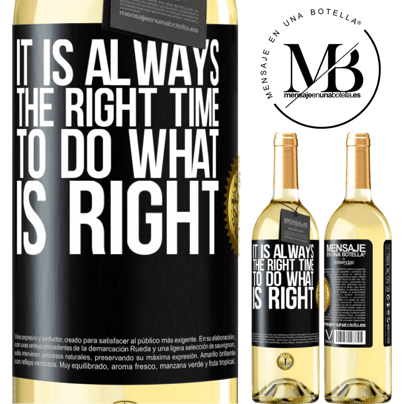 24,95 € Free Shipping   White Wine WHITE Edition It is always the right time to do what is right Black Label. Customizable label Young wine Harvest 2020 Verdejo