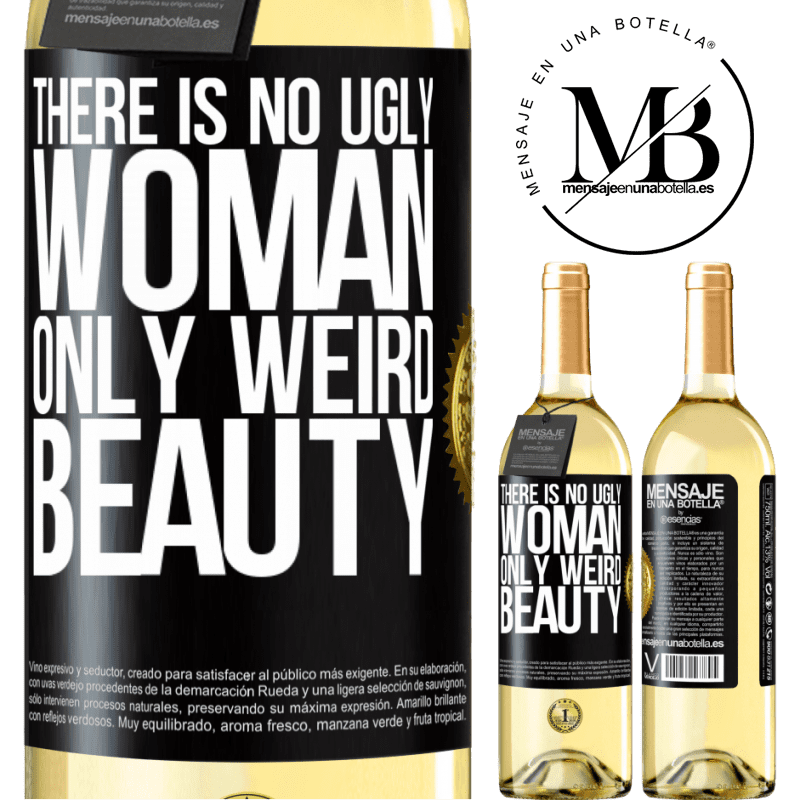 24,95 € Free Shipping | White Wine WHITE Edition There is no ugly woman, only weird beauty Black Label. Customizable label Young wine Harvest 2020 Verdejo