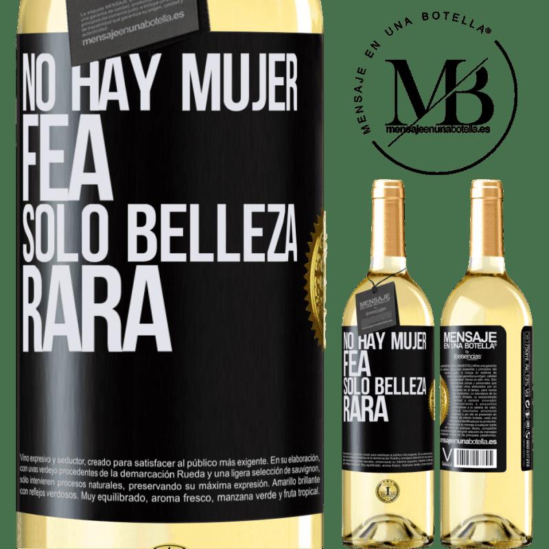 24,95 € Envío gratis   Vino Blanco Edición WHITE No hay mujer fea, solo belleza rara Etiqueta Negra. Etiqueta personalizable Vino joven Cosecha 2020 Verdejo