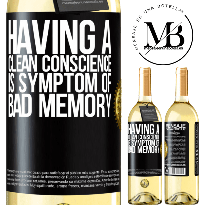 24,95 € Free Shipping | White Wine WHITE Edition Having a clean conscience is symptom of bad memory Black Label. Customizable label Young wine Harvest 2020 Verdejo