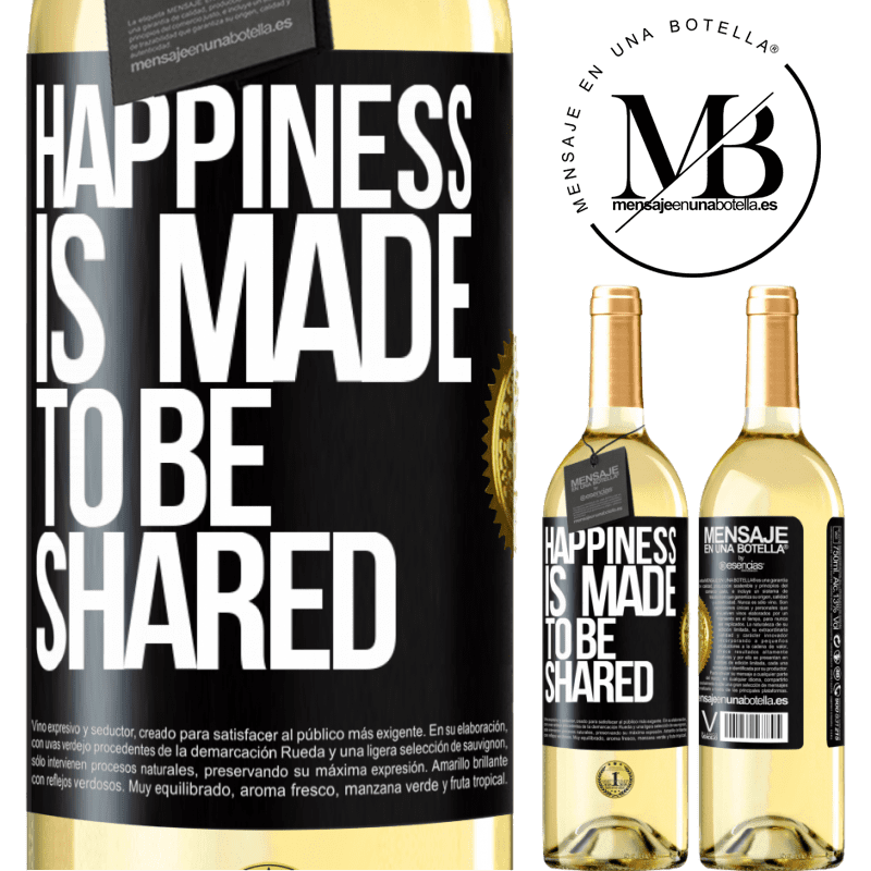 24,95 € Free Shipping | White Wine WHITE Edition Happiness is made to be shared Black Label. Customizable label Young wine Harvest 2020 Verdejo