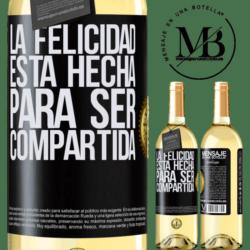 24,95 € Envoi gratuit | Vin blanc Édition WHITE Le bonheur est fait pour être partagé Étiquette Noire. Étiquette personnalisable Vin jeune Récolte 2020 Verdejo