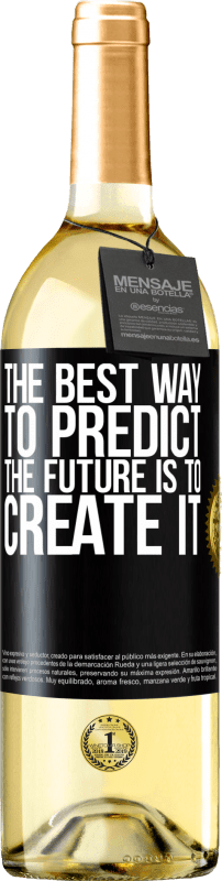 24,95 € Free Shipping   White Wine WHITE Edition The best way to predict the future is to create it Black Label. Customizable label Young wine Harvest 2020 Verdejo