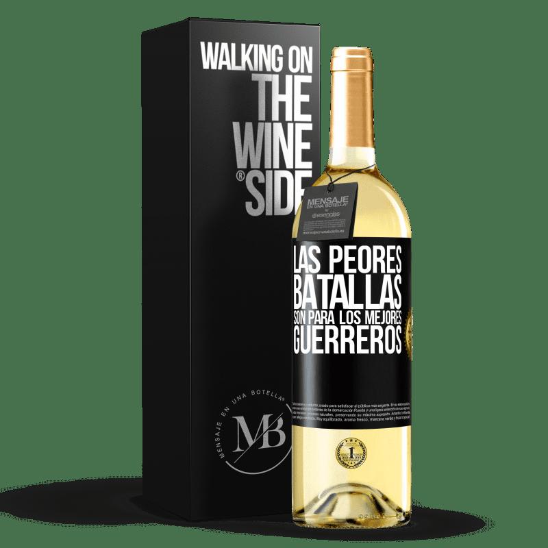 24,95 € Envío gratis | Vino Blanco Edición WHITE Las peores batallas son para los mejores guerreros Etiqueta Negra. Etiqueta personalizable Vino joven Cosecha 2020 Verdejo