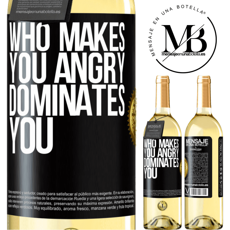 24,95 € Free Shipping | White Wine WHITE Edition Who makes you angry dominates you Black Label. Customizable label Young wine Harvest 2020 Verdejo