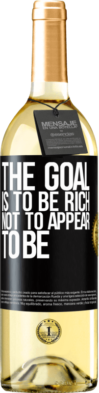 24,95 € Free Shipping   White Wine WHITE Edition The goal is to be rich, not to appear to be Black Label. Customizable label Young wine Harvest 2020 Verdejo