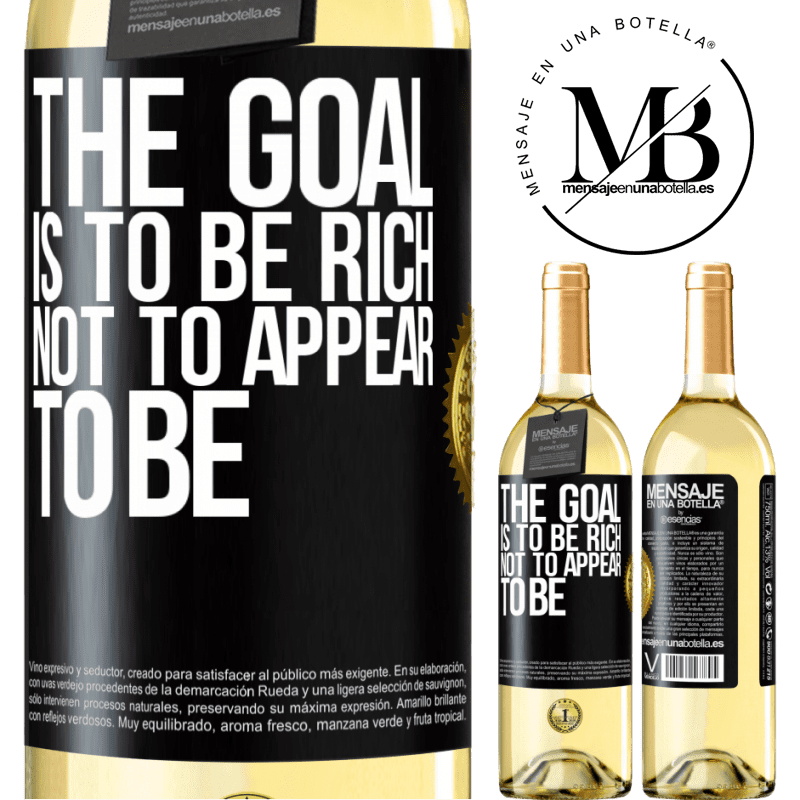 24,95 € Free Shipping | White Wine WHITE Edition The goal is to be rich, not to appear to be Black Label. Customizable label Young wine Harvest 2020 Verdejo