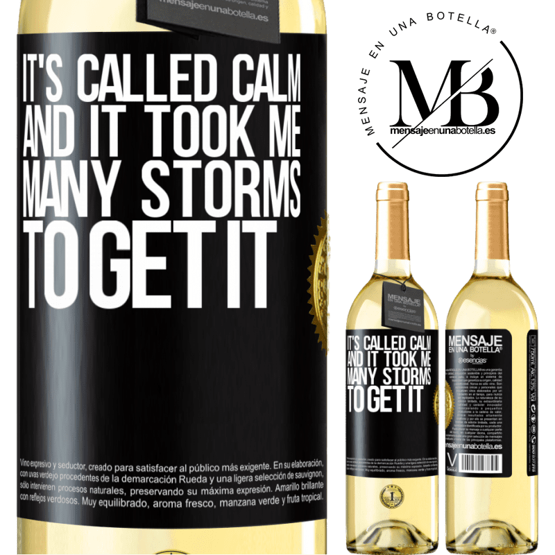 24,95 € Free Shipping   White Wine WHITE Edition It's called calm, and it took me many storms to get it Black Label. Customizable label Young wine Harvest 2020 Verdejo