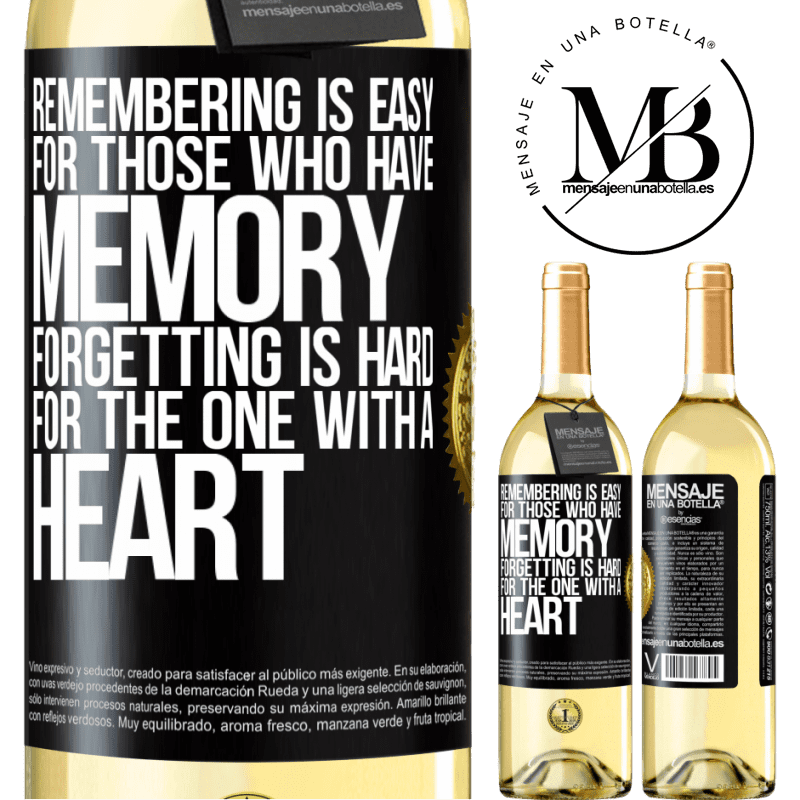 24,95 € Free Shipping | White Wine WHITE Edition Remembering is easy for those who have memory. Forgetting is hard for the one with a heart Black Label. Customizable label Young wine Harvest 2020 Verdejo