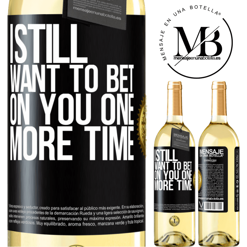 24,95 € Free Shipping | White Wine WHITE Edition I still want to bet on you one more time Black Label. Customizable label Young wine Harvest 2020 Verdejo