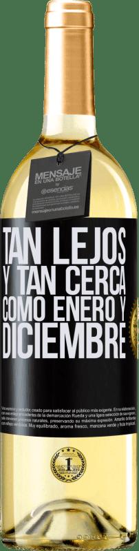 24,95 € Envío gratis   Vino Blanco Edición WHITE Tan lejos y tan cerca, como enero y diciembre Etiqueta Negra. Etiqueta personalizable Vino joven Cosecha 2020 Verdejo