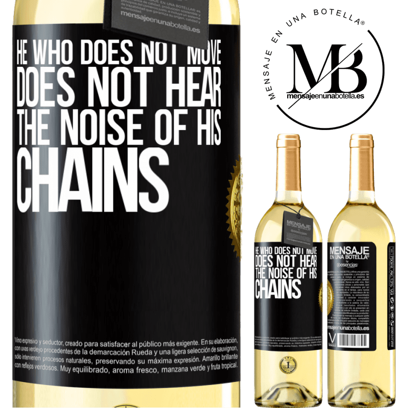 24,95 € Free Shipping | White Wine WHITE Edition He who does not move does not hear the noise of his chains Black Label. Customizable label Young wine Harvest 2020 Verdejo