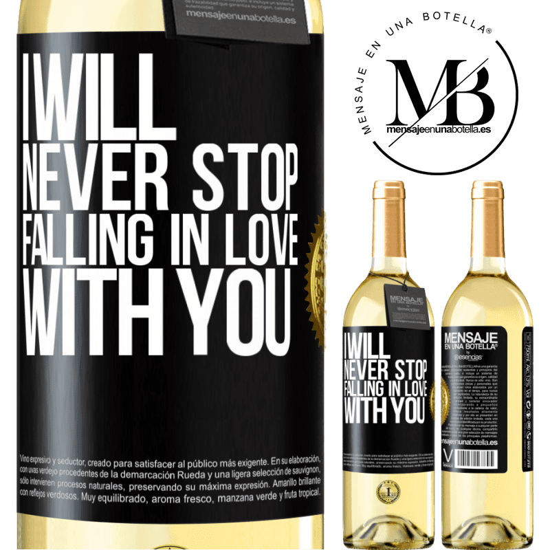 24,95 € Free Shipping | White Wine WHITE Edition I will never stop falling in love with you Black Label. Customizable label Young wine Harvest 2020 Verdejo