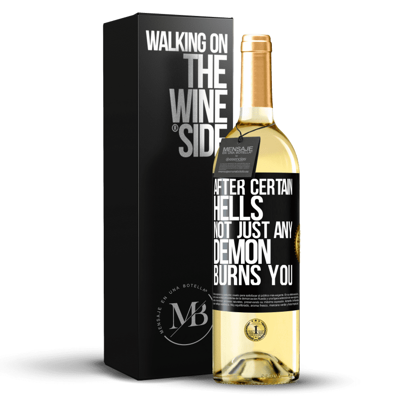 24,95 € Free Shipping | White Wine WHITE Edition After certain hells, not just any demon burns you Black Label. Customizable label Young wine Harvest 2020 Verdejo