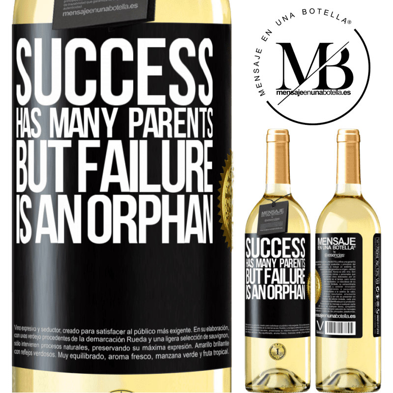 24,95 € Free Shipping   White Wine WHITE Edition Success has many parents, but failure is an orphan Black Label. Customizable label Young wine Harvest 2020 Verdejo
