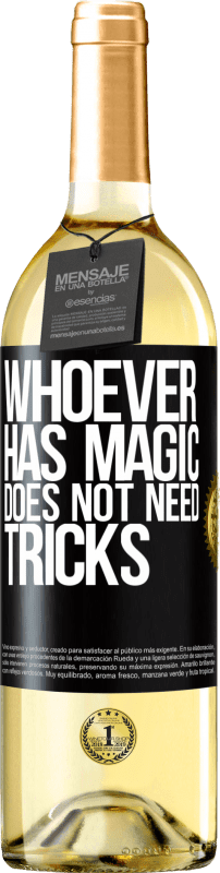 24,95 € | White Wine WHITE Edition Whoever has magic does not need tricks Black Label. Customizable label Young wine Harvest 2020 Verdejo