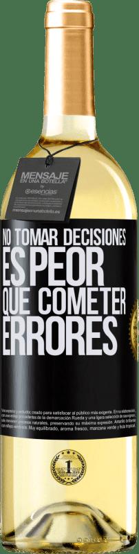 24,95 € Envío gratis | Vino Blanco Edición WHITE No tomar decisiones es peor que cometer errores Etiqueta Negra. Etiqueta personalizable Vino joven Cosecha 2020 Verdejo