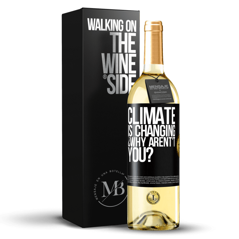 24,95 € Free Shipping | White Wine WHITE Edition Climate is changing ¿Why arent't you? Black Label. Customizable label Young wine Harvest 2020 Verdejo