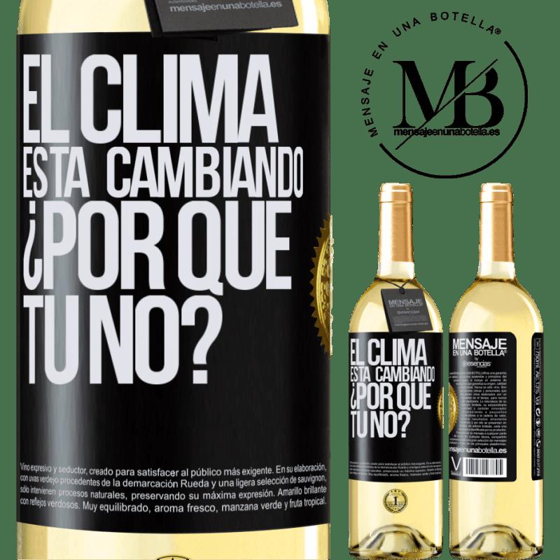 24,95 € Envío gratis | Vino Blanco Edición WHITE El clima está cambiando ¿Por qué tú no? Etiqueta Negra. Etiqueta personalizable Vino joven Cosecha 2020 Verdejo