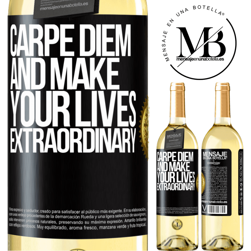 24,95 € Free Shipping | White Wine WHITE Edition Carpe Diem and make your lives extraordinary Black Label. Customizable label Young wine Harvest 2020 Verdejo
