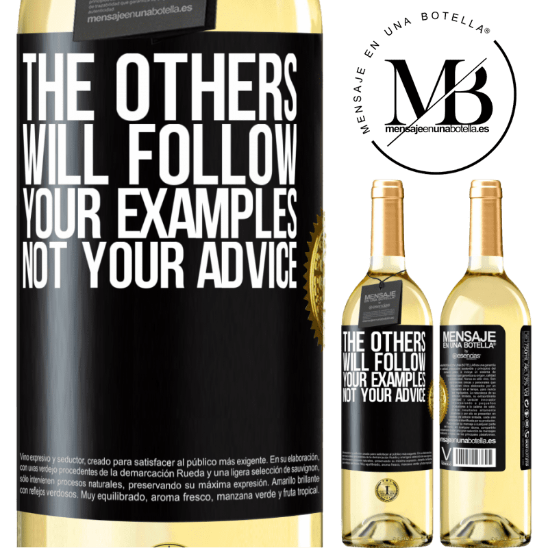 24,95 € Free Shipping | White Wine WHITE Edition The others will follow your examples, not your advice Black Label. Customizable label Young wine Harvest 2020 Verdejo