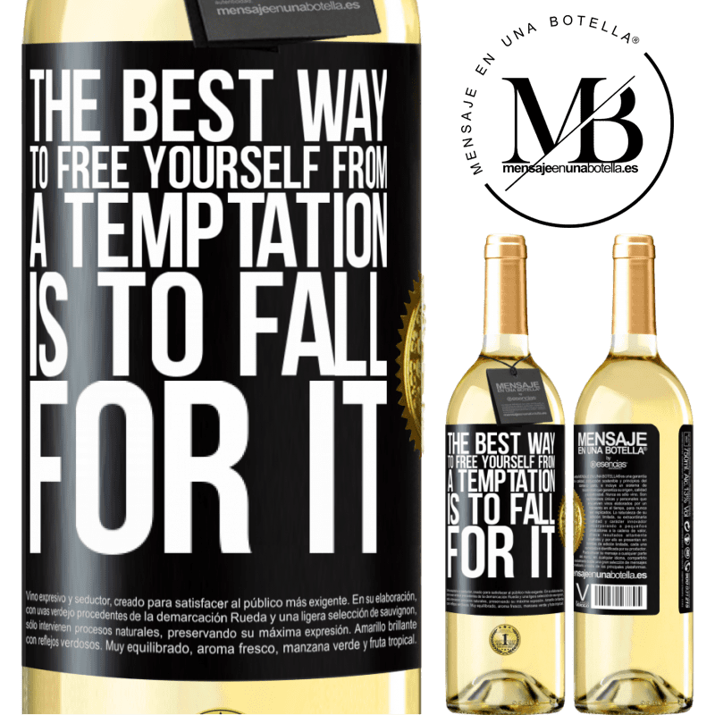 24,95 € Free Shipping | White Wine WHITE Edition The best way to free yourself from a temptation is to fall for it Black Label. Customizable label Young wine Harvest 2020 Verdejo