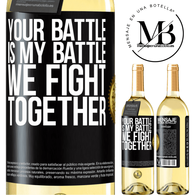 24,95 € Free Shipping | White Wine WHITE Edition Your battle is my battle. We fight together Black Label. Customizable label Young wine Harvest 2020 Verdejo