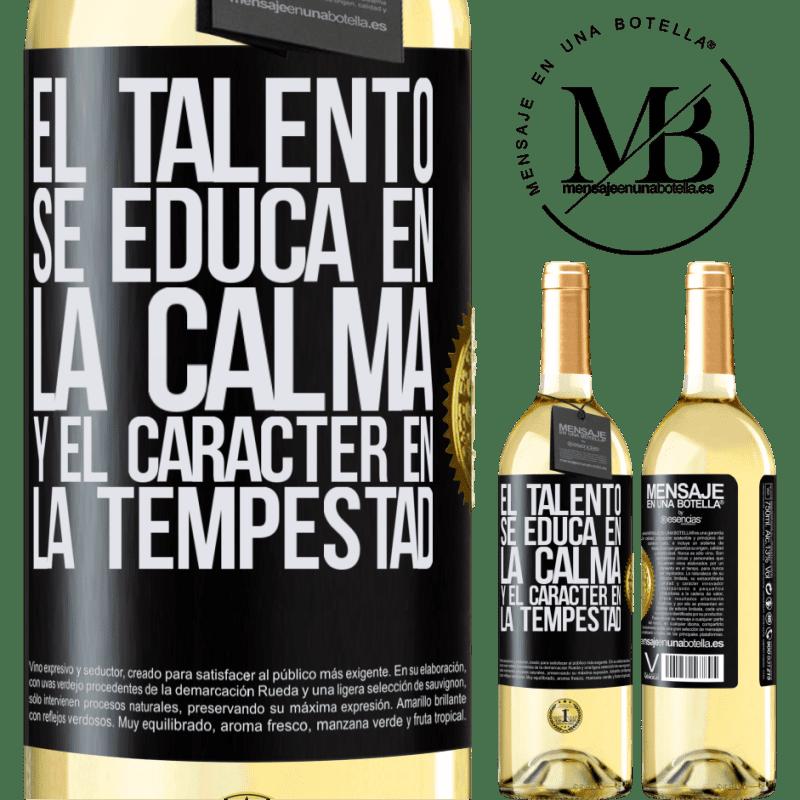24,95 € Envoi gratuit   Vin blanc Édition WHITE Le talent est éduqué dans le calme et le caractère dans la tempête Étiquette Noire. Étiquette personnalisable Vin jeune Récolte 2020 Verdejo
