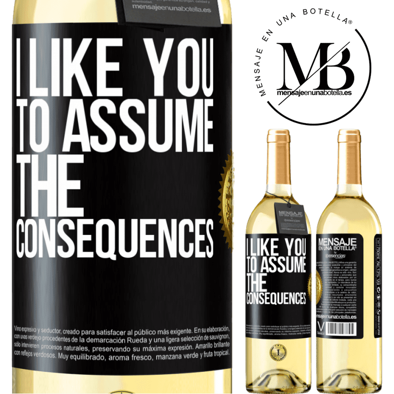 24,95 € Free Shipping | White Wine WHITE Edition I like you to assume the consequences Black Label. Customizable label Young wine Harvest 2020 Verdejo