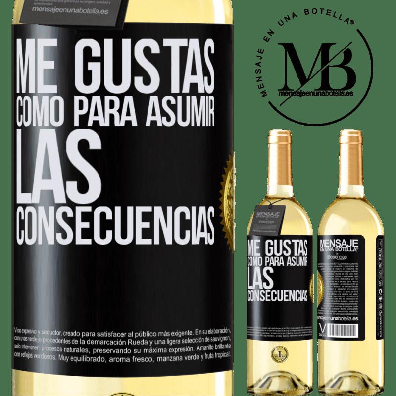 24,95 € Envoi gratuit   Vin blanc Édition WHITE J'aime que vous assumiez les conséquences Étiquette Noire. Étiquette personnalisable Vin jeune Récolte 2020 Verdejo